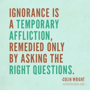 Ignorance is temporary affliction