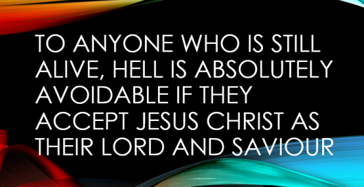 Hell is avoidable
