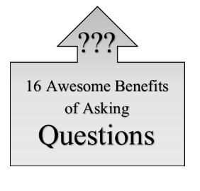 16 powerful benefits of asking questions