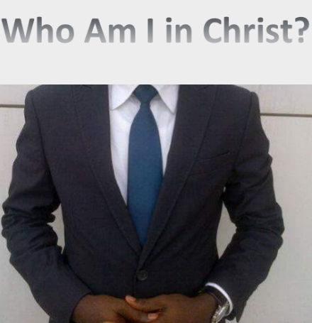 I know who I am in Christ.