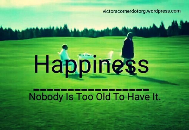 Nobody is too old to be happy, Victor Uyanwanne