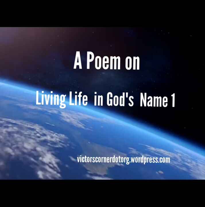 Living life in God's name