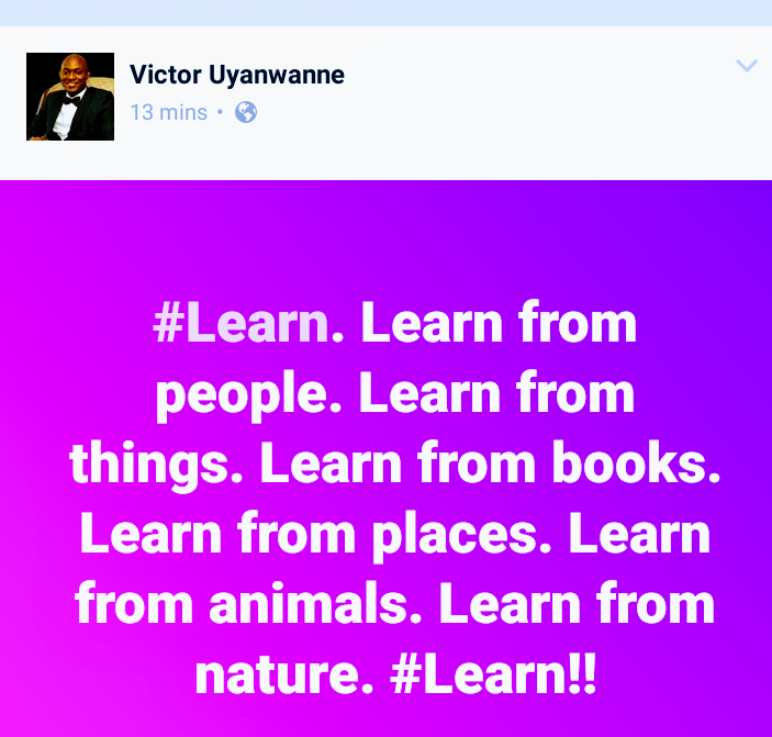 Learn, always learn.