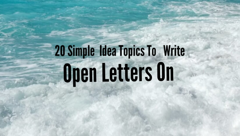 Ideas topics to write open letters on