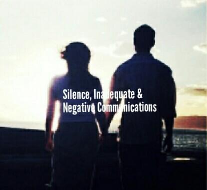 Silence communication, negative Communication and Inadequate Communication.