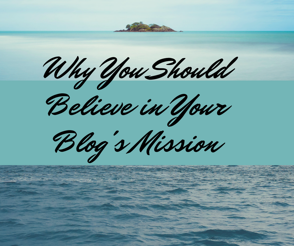 Belief and blog mission