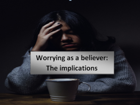 Why do christians worry?