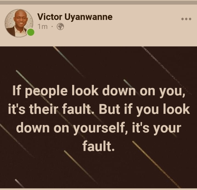 Why you should not look down on yourself