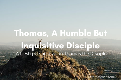 Thomas, More thank a doubter