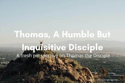 Thomas, More thank a doubter