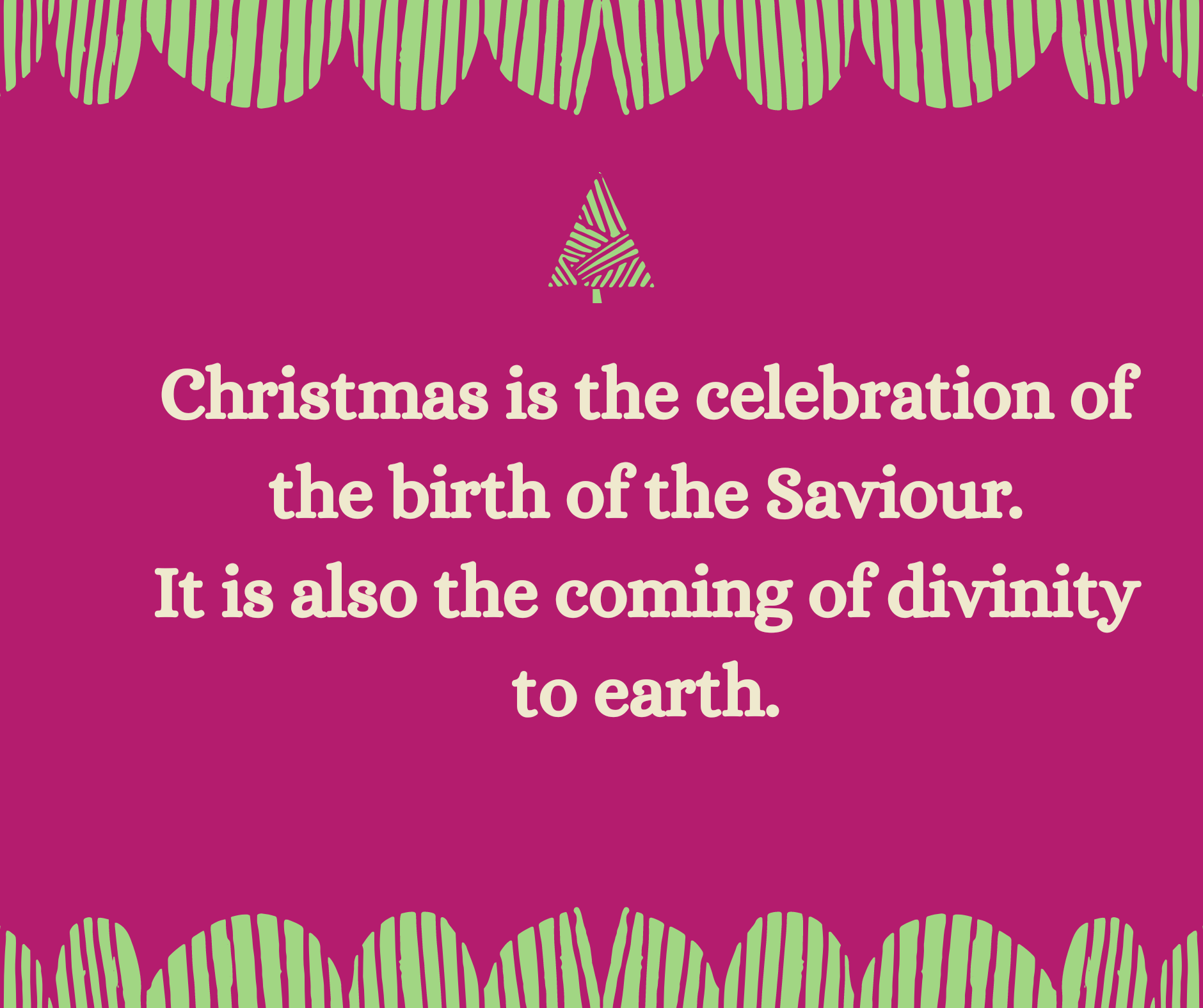 The incarnation, the meaning of Christmas.
