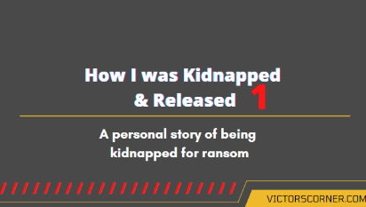 personal stories of kidnapping for ransom in Nigeria